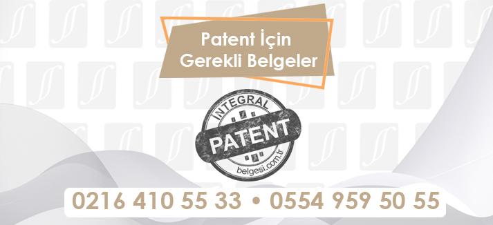 Patent İçin Gerekli Belgeler