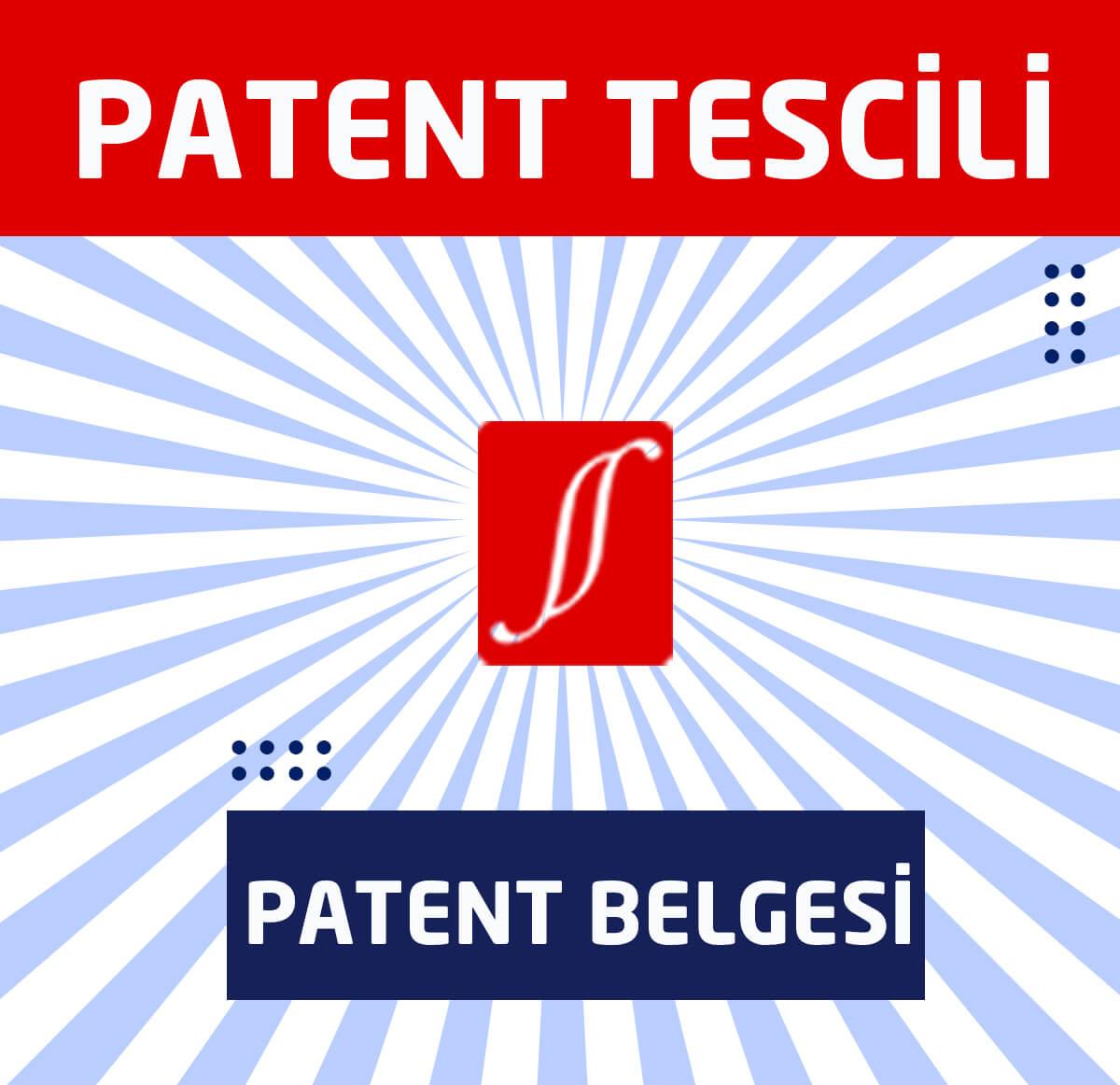 patent tescili nedir